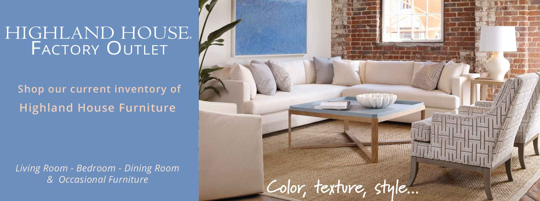 Highland House Furniture Factory Outlet Sale
